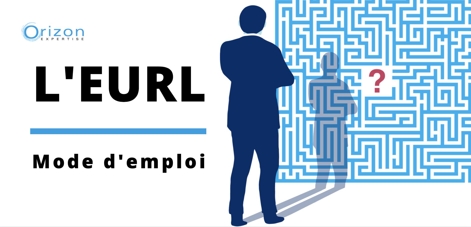 EURL mode d'emploi - Orizon Expertise